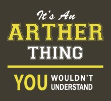 It's An ARTHER thing, you wouldn't understand !! by satro