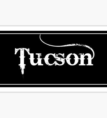 Tucson - Sticker Sticker