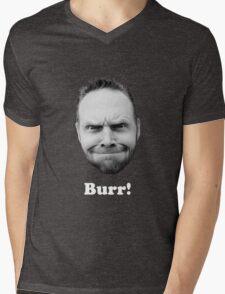 BURR! (white text) Mens V-Neck T-Shirt