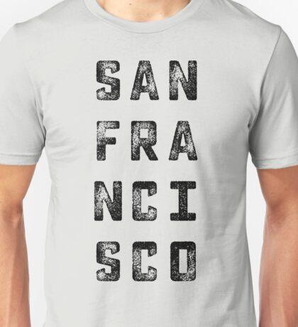 San Fransisco Grungy Type Unisex T-Shirt