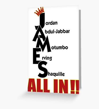 Lebron James ALL IN Greeting Card
