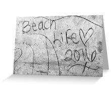 Beach Life 2016 Graffiti Greeting Card