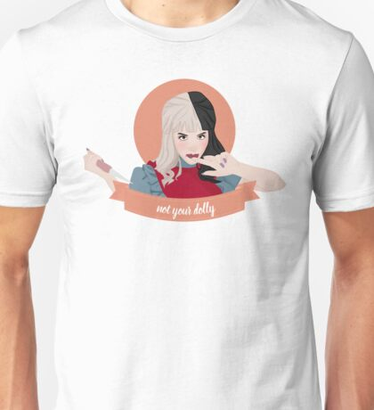 not your dolly Unisex T-Shirt