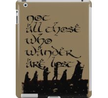 Not all those... iPad Case/Skin