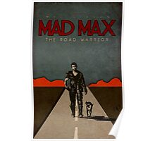 MAD MAX - The Road Warrior Custom Poster Poster