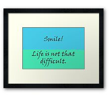 Smile! Framed Print