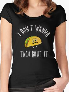 Taco bout it Women's Fitted Scoop T-Shirt