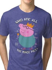 Who Ate All The Mince Pies? Tri-blend T-Shirt