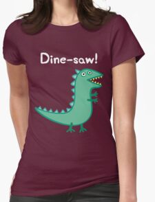 Dine Saw Womens Fitted T-Shirt