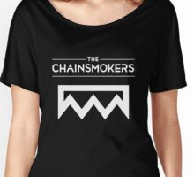 The Chainsmokers King Women's Relaxed Fit T-Shirt