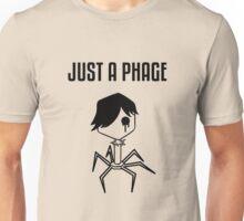 Just a Phage Unisex T-Shirt