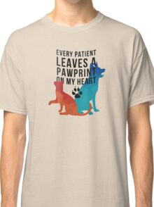 Every patient leaves a pawprint on my heart Classic T-Shirt