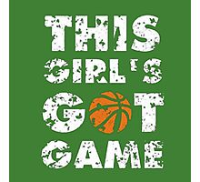 This Girl's Got Game basketball Photographic Print