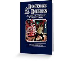 Doctors & Daleks Greeting Card