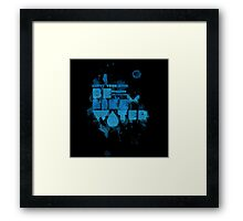 Empty Your Mind Like Water Framed Print