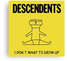 I Dont Want to Grow Up Canvas Print