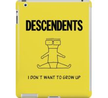 I Dont Want to Grow Up iPad Case/Skin