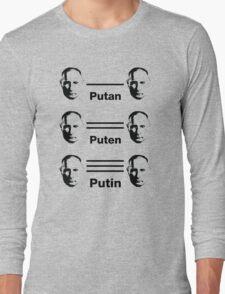 Putan, Puten, Putin. Chemistry Joke T-shirt Long Sleeve T-Shirt
