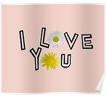 I love you in pale dogwood Poster
