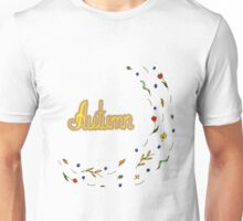 Autumn hand lettering text with leaves Unisex T-Shirt