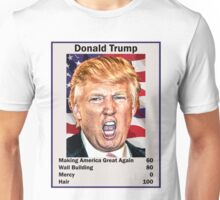 Donald Trump Top Trumps USA President Candidate Card 2016 Unisex T-Shirt