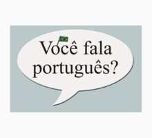 Voce fala portugues?  by stuwdamdorp
