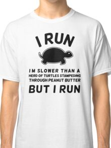 Slower then turtle Classic T-Shirt