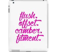 flush offset camber fitment (7) iPad Case/Skin