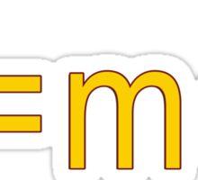 E=MC2 Sticker Sticker