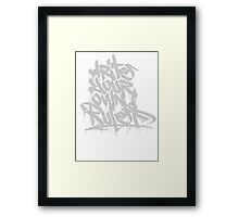Write Your Own Rules Framed Print