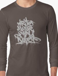 Write Your Own Rules Long Sleeve T-Shirt