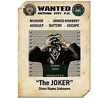 Joker - Gotham's Most Wanted Photographic Print