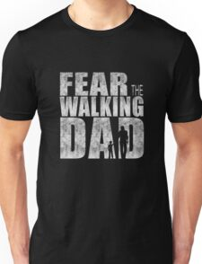 Dear The Walkinf Dad Cool TV Shower Fans Design Unisex T-Shirt