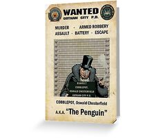 Penguin - Gotham's Most Wanted Greeting Card