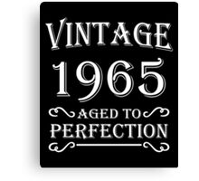 Vintage 1965 - Aged to perfection Canvas Print