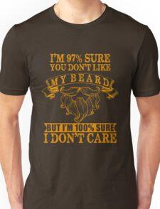 Beard - I'm 97 Sure You Don't Like My Beard But I'm 100 Sure I Don't Care T-Shirt