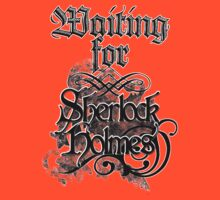 Waiting for Sherlock Holmes by Charenne