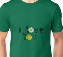 I love you on lush meadow Unisex T-Shirt