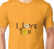 I love you on spicy mustard Unisex T-Shirt