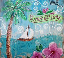 Summertime by Jan Marvin by Jan Marvin