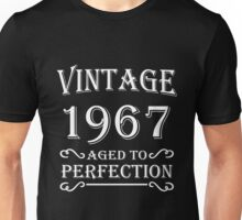 Vintage 1967 - Aged to perfection Unisex T-Shirt