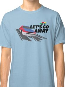 Let's Go Away - Black Classic T-Shirt