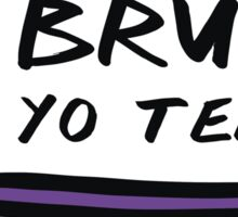 Brush Yo Teeth Sticker