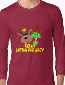 "Chorlton & Kettle Witch-""Hello, Little Old Lady"" Long Sleeve T-Shirt"