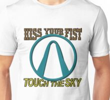 Kiss Your Fist and Touch The Sky Unisex T-Shirt