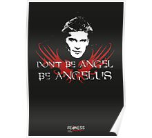 Buffy: Be Angelus Poster