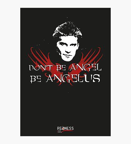 Buffy: Be Angelus Photographic Print