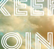 Keep Going (Clouds) Sticker