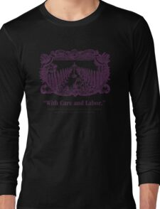 NCE With Care and Labor Long Sleeve T-Shirt