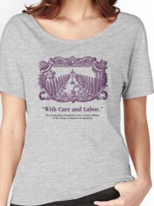NCE With Care and Labor Women's Relaxed Fit T-Shirt